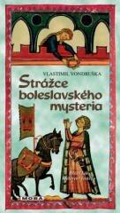 Vlastimil Vondruška: Strážce boleslavského mysteria. Klikněte pro více informací.