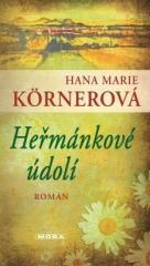 Hana Marie Körnerová: Heřmánkové údolí. Klikněte pro více informací.