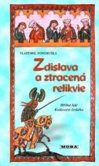 Vlastimil Vondruška: Zdislava a ztracená relikvie. Klikněte pro více informací.