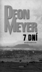 Deon Meyer: 7 dní. Klikněte pro více informací.