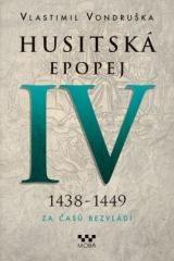 Vlastimil Vondruška: Husitská epopej IV. Klikněte pro více informací.
