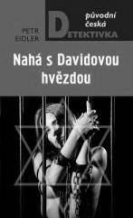 Petr Eidler: Nahá s Davidovou hvězdou. Klikněte pro více informací.