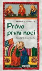 Vlastimil Vondruška: Právo první noci. Klikněte pro více informací.