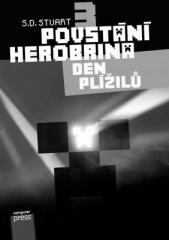S.D. Stuart: Povstání Herobrina 3 – Den Plížilů. Klikněte pro více informací.