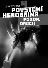 S.D. Stuart: Povstání Herobrina 4 – Pozor, draci!. Klikněte pro více informací.