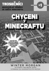 Winter Morgan: Chyceni v Minecraftu. Klikněte pro více informací.