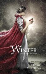 Marissa Meyerová: Winter - Měsíční kroniky. Klikněte pro více informací.