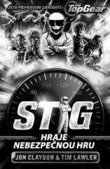 Jon Claydon, Tim Lawler: Top Gear - Stig hraje nebezpečnou hru. Klikněte pro více informací.