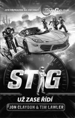Jon Claydon, Tim Lawler: Top Gear - Stig už zase řídí. Klikněte pro více informací.