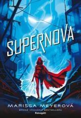 Marissa Meyerová: Supernova. Klikněte pro více informací.