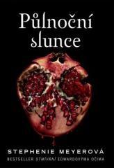 Stephenie Meyerová: Půlnoční slunce. Klikněte pro více informací.