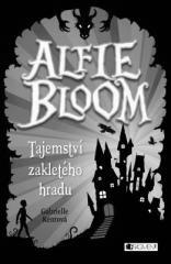 Gabrielle Kentová: Alfie Bloom - Tajemství zakletého hradu. Klikněte pro více informací.