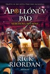 Rick Riordan: Apollónův pád - Neronova pevnost. Klikněte pro více informací.