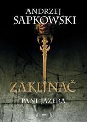 Andrzej Sapkowski: Zaklínač VII Pani Jazera. Klikněte pro více informací.