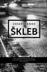 Joseph Knox: Škleb. Klikněte pro více informací.