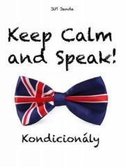 Jiří Janda: Keep Calm and Speak! Kondicionály. Klikněte pro více informací.