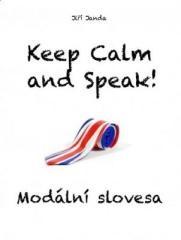 Jiří Janda: Keep Calm and Speak! Modální slovesa. Klikněte pro více informací.
