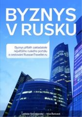 Ladislav Semetkovský, Ivica Ďuricová: Byznys v Rusku. Klikněte pro více informací.