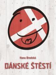 Hana Brodská: Dánské štěstí. Klikněte pro více informací.