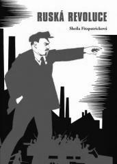 Sheila Fitzpatricková: Ruská revoluce. Klikněte pro více informací.
