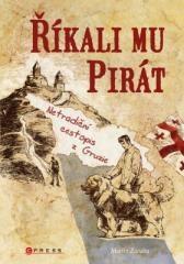 Martin Záruba: Říkali mu Pirát. Klikněte pro více informací.