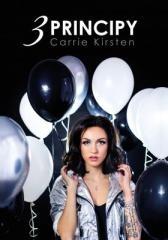 Carrie Kirsten: Carrie Kirsten: 3 principy. Klikněte pro více informací.