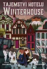Ben Guterson: Tajemství hotelu Winterhouse. Klikněte pro více informací.