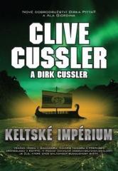 Clive Cussler: Keltské impérium. Klikněte pro více informací.