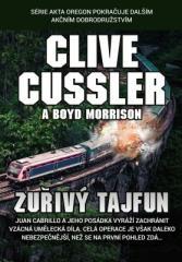 Clive Cussler: Zuřivý tajfun. Klikněte pro více informací.