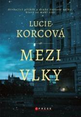 Lucie Korcová: Mezi vlky. Klikněte pro více informací.