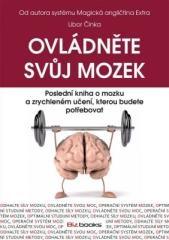 Libor Činka: Ovládněte svůj mozek. Klikněte pro více informací.