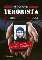 Ondřej Kundra, Tomáš Lindner: Můj syn terorista. Klikněte pro více informací.