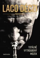 Tomáš Poláček: Laco Deczi - totálně vytroubený mozek. Klikněte pro více informací.