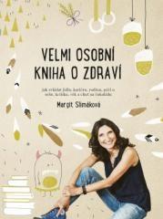 Margit Slimáková: Velmi osobní kniha o zdraví. Klikněte pro více informací.