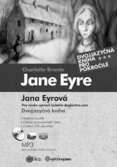 Charlotte Brontë: Jana Eyrová - Jane Eyre. Klikněte pro více informací.