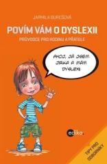 Aleš Čuma, Jarmila Burešová: Povím vám o dyslexii. Klikněte pro více informací.