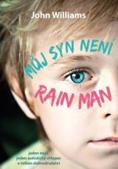 John Williams: Můj syn není Rain Man. Klikněte pro více informací.