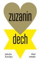 Jakuba Katalpa: Zuzanin dech. Klikněte pro více informací.