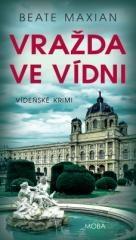 Beate Maxian: Vražda ve Vídni. Klikněte pro více informací.