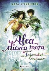 Tanya Stewnerová: Alea, dievča mora 3 – Tajomstvá oceánov. Klikněte pro více informací.