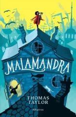Thomas Taylor: Malamandra. Klikněte pro více informací.
