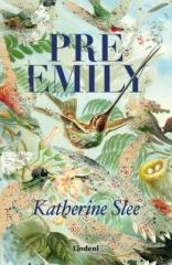 Katherine Slee: Pre Emily. Klikněte pro více informací.