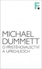 Michael Dummett: O přistěhovalectví a uprchlících. Klikněte pro více informací.