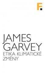 James Garvey: Etika klimatické změny. Klikněte pro více informací.