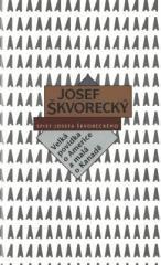 Josef Škvorecký: Velká povídka o Americe - A Tall Tale of America (spisy - svazek 18). Klikněte pro více informací.