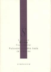 Franz Böhler, Ladislav Klíma: Putování slepého hada za pravdou. Klikněte pro více informací.