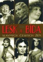 Robert Rohál: Lesk a bída slavných českých žen. Klikněte pro více informací.
