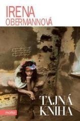 Irena Obermannová: Tajná kniha. Klikněte pro více informací.
