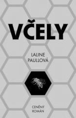 Laline Paullová: Včely. Klikněte pro více informací.
