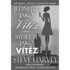 Steve Harvey: JEDNEJTE JAKO VÍTĚZ, MYSLETE JAKO VÍTĚZ. Klikněte pro více informací.